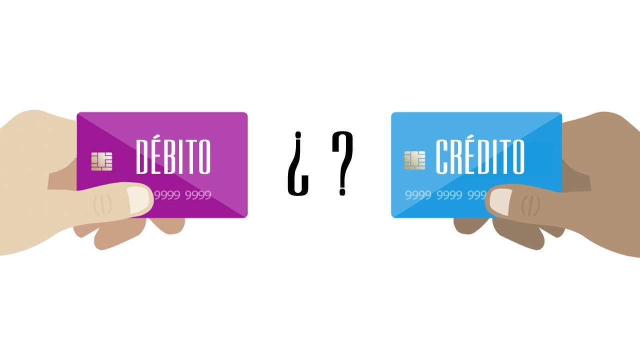 como saber si la tarjeta es de debito o de credito